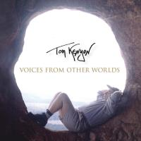 Voices From Other Worlds [CD] Kenyon, Tom