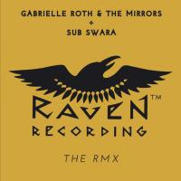 The RMX [CD] Roth, Gabrielle & The Mirrors & Sub Swara