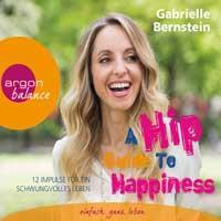 A Hip Guide To Happiness [3CDs] Bernstein, Gabrielle