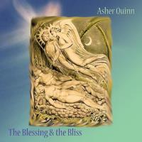 The Blessing and the Bliss [CD] Quinn, Asher (Asha)