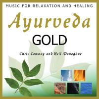 Ayurveda Gold [CD] Conway, Chris & Donoghue, Neil