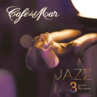 Cafe del Mar Jazz Vol. 3 [CD] V. A. (Cafe del Mar)