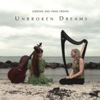 Unbroken Dreams (CD) Opsahl, Trine & Josefine