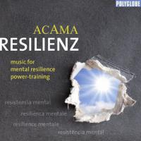 Resilienz - music for mental resilience power training (CD) Acama