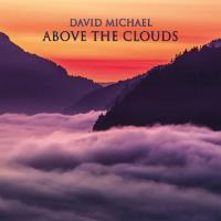 Above the Clouds [CD] Michael, David