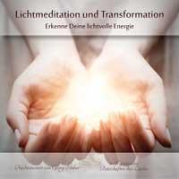 Lichtmeditation und Transformation [CD] Huber, Georg