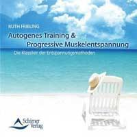 Autogenes Training & Progressive Muskelentspannung [2CDs] Frieling, Ruth