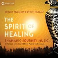 The Spirit of Healing [CD] Ingerman, Sandra & Metcalf, Byron
