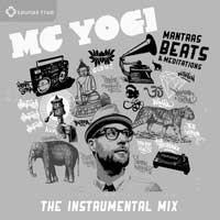 Mantras Beats & Meditations - The Instrumental Remix (CD) MC Yogi and The Sacred Sound Society