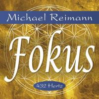 Fokus 432 Hz [CD] Reimann, Michael