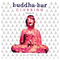Buddha Bar Clubbing Paris [CD] Buddha Bar presents (by Ravin)