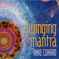 Swinging Mantra [CD] Conrad, Anke