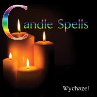 Candle Spells [CD] Wychazel
