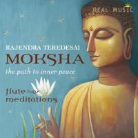 Moksha –The Path to Inner Peace (CD) Teredesai, Rajendra