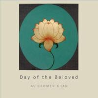 Day of the Beloved (CD) Gromer Khan, Al