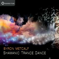 Shamanic Trance Dance [CD] Metcalf, Byron