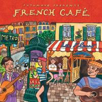 French Cafe (New Version) (CD) Putumayo Presents
