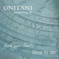 Time To Do [CD] ONITANI Seelen-Musik