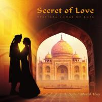 Secret of Love [CD] Vyas, Manish