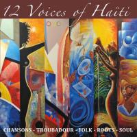 12 Voices of Haiti (CD) V. A. (TiCorn Music)
