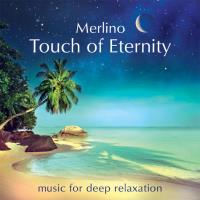 Touch of Eternity [CD] Merlino