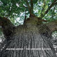 The Lonesome Old Tree (CD) Goerke, Joachim