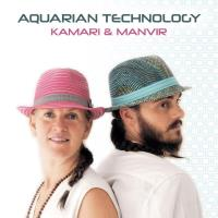 Aquarian Technology [CD] Kamari & Manvir