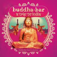 Buddha Bar - A Trip To India (2CDs) Buddha Bar Presents