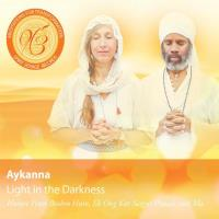 Light in the Darkness [CD] Aykanna - Meditations For Transformation