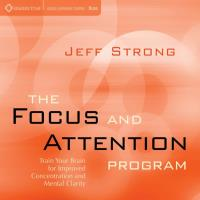 The Focus and Attention Program (9CDs) Strong, Jeff