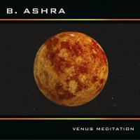Venus Meditation [CD] B. Ashra