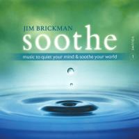 Soothe Vol. 1 [CD] Brickman, Jim