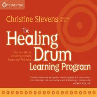 The Healing Drum Learning Program [2CDs] Stevens, Christine