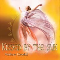 Kissed by the Sun [CD] Goodall, Medwyn