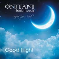 Good Night [CD] ONITANI Seelen-Musik