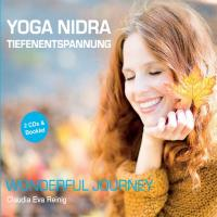 Yoga Nidra Tiefenentspannung - Wonderful Journey (2CDs) Reinig, Claudia Eva