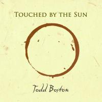 Touched by the Sun [CD] Boston, Todd