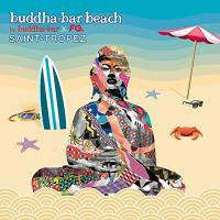Buddha-Bar Beach: Saint-Tropez [CD] Buddha Bar presents