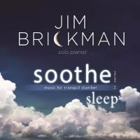 Soothe Vol. 2 - Sleep (CD) Brickman, Jim