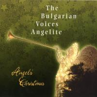 Angels Christmas [CD] Bulgarian Voices Angelite