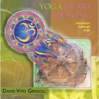 Yoga Heart Healing (CD) Gregoli, David Vito
