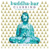 Buddha Bar Clubbing 02 [CD] Buddha Bar presents (by Ravin)