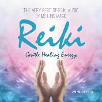 Reiki Gentle Healing Energy [CD] Merlin's Magic