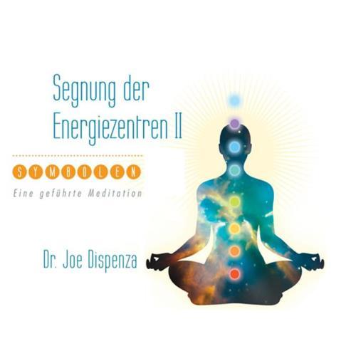 Segnung der Energiezentren, Teil 2 [CD] Dispenza, Joe Dr