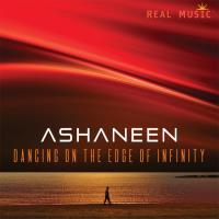 Dancing on the Edge of Infinity [CD] Ashaneen