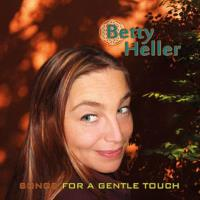Songs for a Gentle Touch [CD] Heller, Betty
