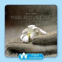Yoga & Silence (mp3 Download) Bhavana