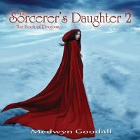The Sorcerer's Daughter Vol. 2 [CD] Goodall, Medwyn