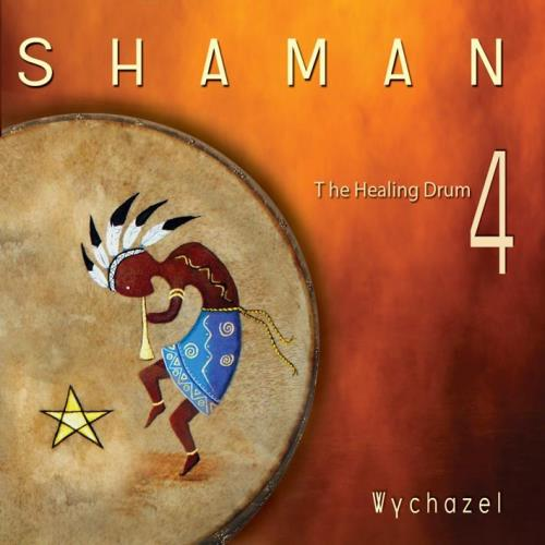 Wychazel Shaman - The Healing Drum Vol  4 CD - Order Now