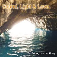 Sound, Light & Love [CD] Eberle, Thomas - Anuvan